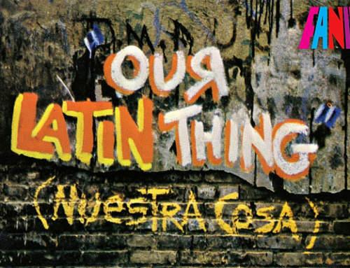 «Our Latin Thing» ou la naissance de la Salsa